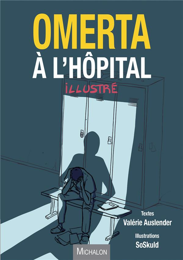 OMERTA A L'HOPITAL - ILLUSTREE